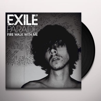 Exile Parade 7-FIRE WALK WITH ME Vinyl Record