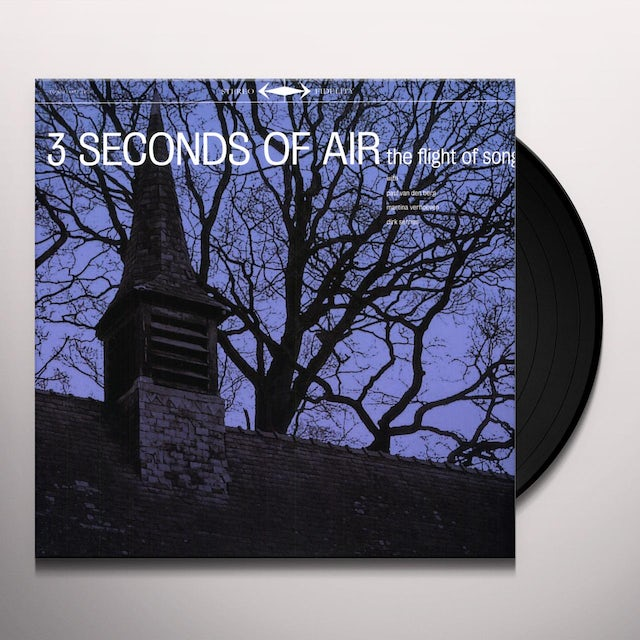 3 Seconds Of Air FLIGHT OF SONG Vinyl Record