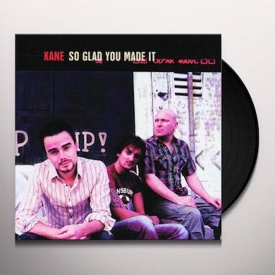 Kane SO GLAD YOU MADE IT Vinyl Record