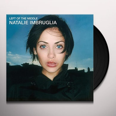 Natalie Imbruglia LEFT OF THE MIDDLE Vinyl Record