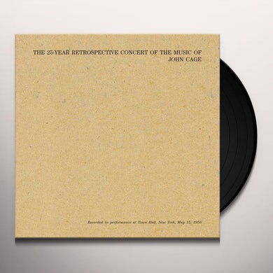 John Cage 25 YEAR RETROSPECTIVE CONCERT OF THE MUSIC OF JOHN Vinyl Record