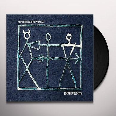 Superhuman Happiness ESCAPE VELOCITY Vinyl Record