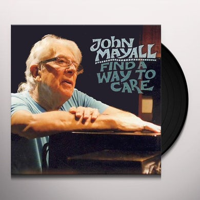 John Mayall FIND A WAY TO CARE Vinyl Record