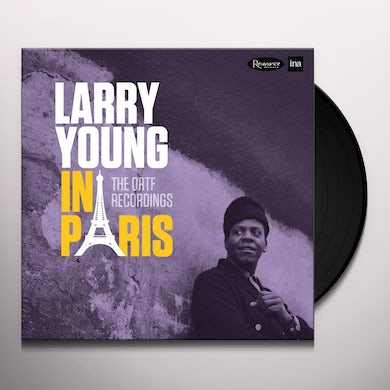 Larry Young IN PARIS: THE ORTF RECORDINGS Vinyl Record