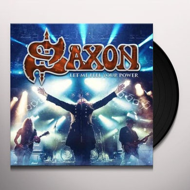 Saxon LET ME FEEL YOUR POWER Vinyl Record - UK Release
