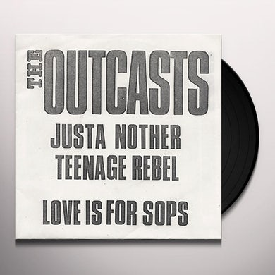 Outcasts JUST ANOTHER TEENAGE REBEL Vinyl Record