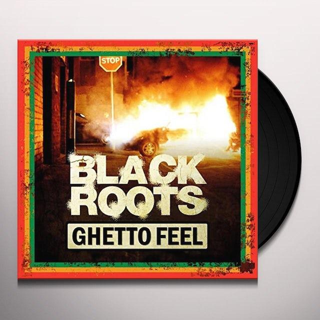 BLACK ROOTS GHETTO FEEL Vinyl Record