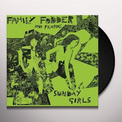 Family Fodder SUNDAY GIRLS (DIRECTOR'S CUT) Vinyl Record