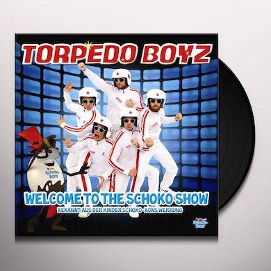 Torpedo Boyz WELCOME TO THE SUGAR SHOW Vinyl Record