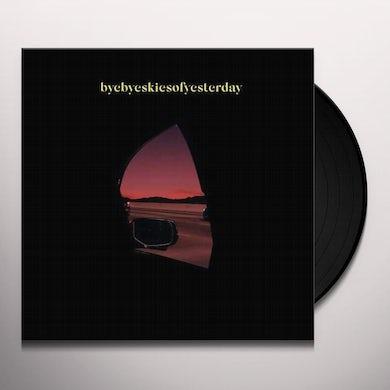 BYEBYESKIESOFYESTERDAY Vinyl Record
