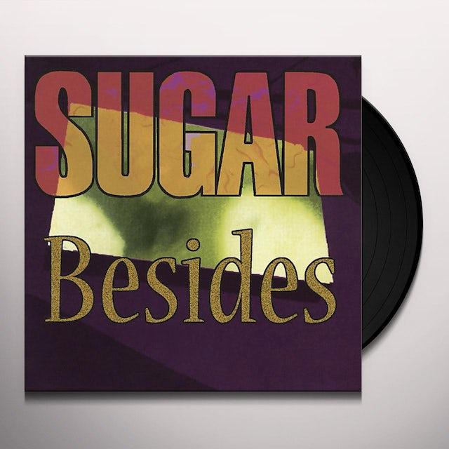 Sugar BESIDES Vinyl Record