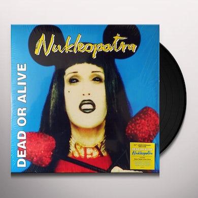 Dead or Alive NUKLEOPATRA Vinyl Record