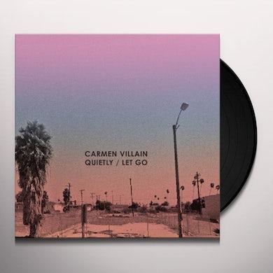 Carmen Villain QUIETLY / LET GO Vinyl Record