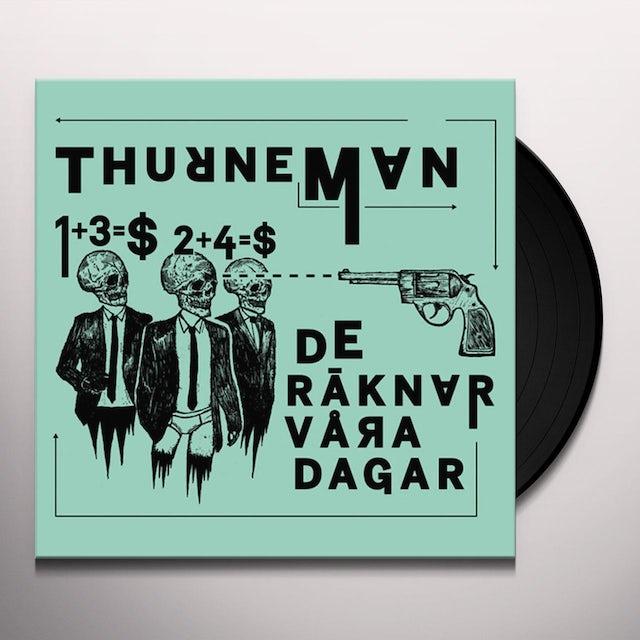 Thurneman: De Raknar Vara Dagar