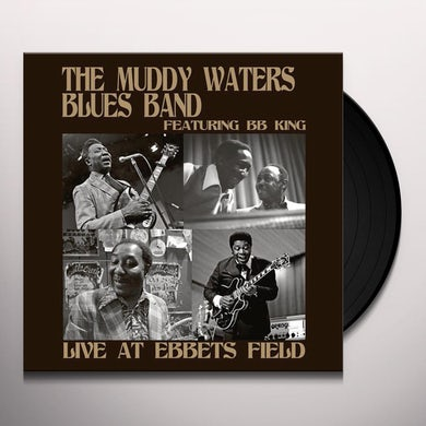 Muddy Waters Blues Band LIVE AT EBBETS FIELD Vinyl Record