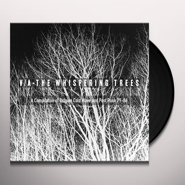 WHISPERING TREES (Belgian Cold Wave & Post Punk)