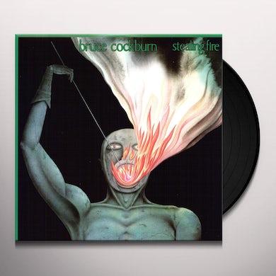 Bruce Cockburn STEALING FIRE Vinyl Record