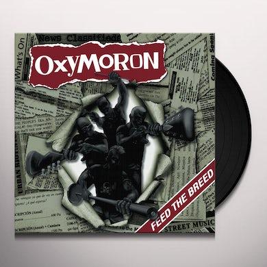 Oxymoron FEED THE BREED Vinyl Record