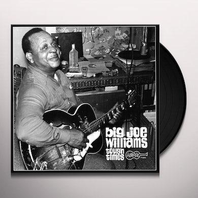 Big Joe Williams TOUGH TIMES Vinyl Record