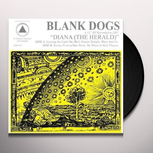 Blank Dogs DIANA: THE HERALD Vinyl Record
