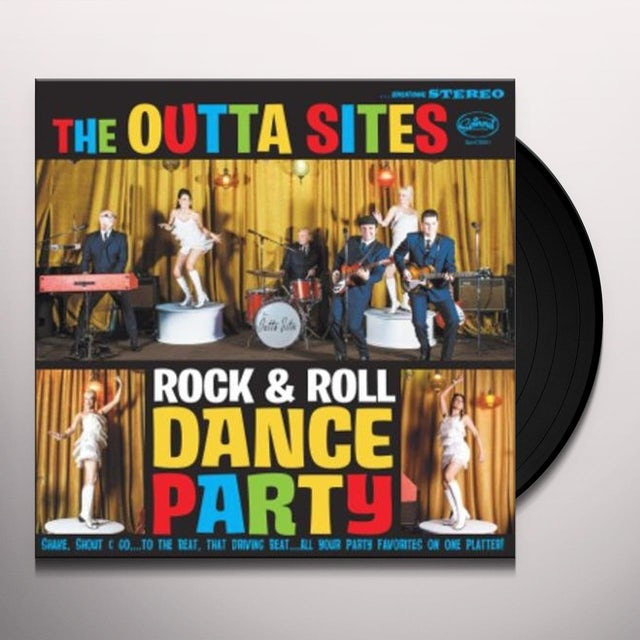 The Outta Sites ROCK & ROLL DANCE PARTY Vinyl Record