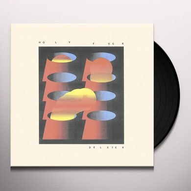 Holy Fuck DELETER Vinyl Record