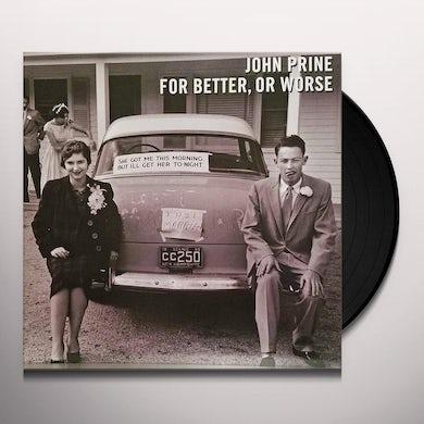 John Prine FOR BETTER OR WORSE Vinyl Record