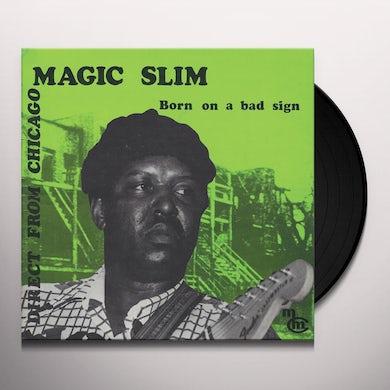 BORN ON A BAD SIGN Vinyl Record