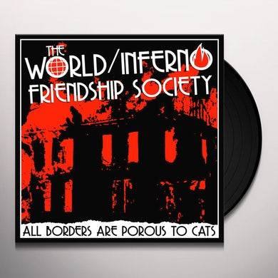 World ALL BORDERS ARE POROUS TO CATS Vinyl Record