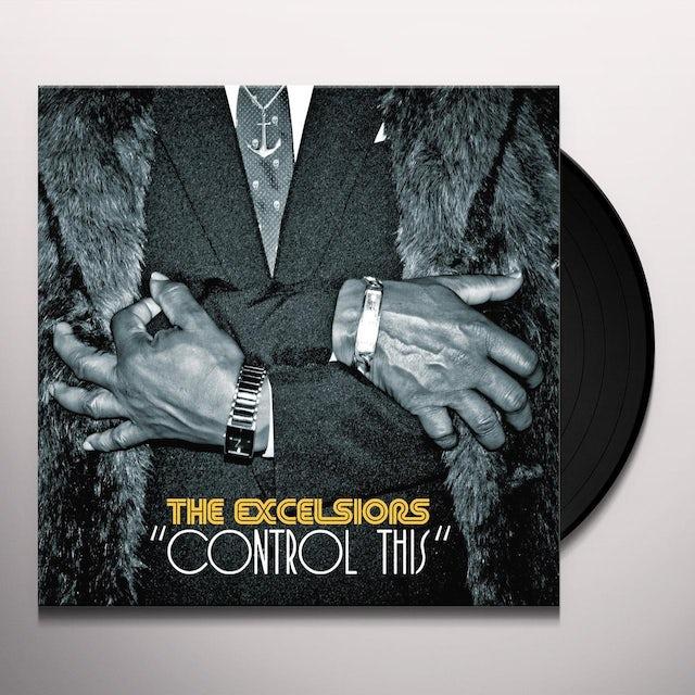 EXCELSIORS CONTROL THIS Vinyl Record