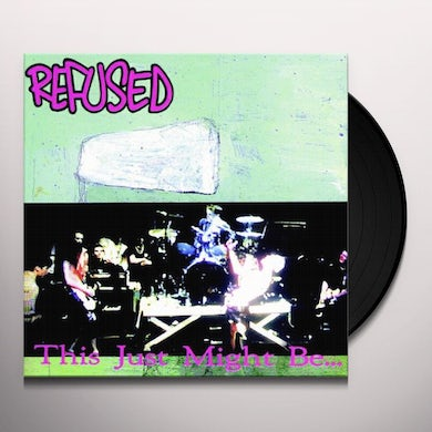 Refused THIS JUST MIGHT BE THE TRUTH Vinyl Record