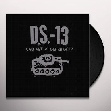 VAD VET VI OM KRIGET? Vinyl Record