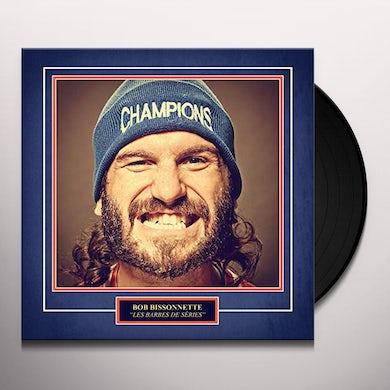 Bob Bissonnette LES BARBES DE SERIES Vinyl Record