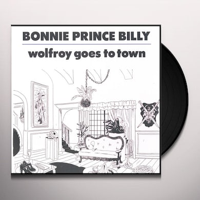 Bonnie Prince Billy WOLFROY GOES TO TOWN Vinyl Record