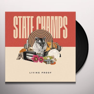 State Champs LIVING PROOF Vinyl Record