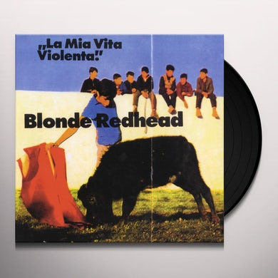 Blonde Redhead LA MIA VITA VIOLENTA Vinyl Record
