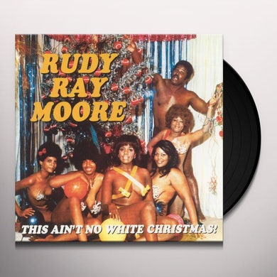 Rudy Ray Moore This Ain't No White Christmas Vinyl Record