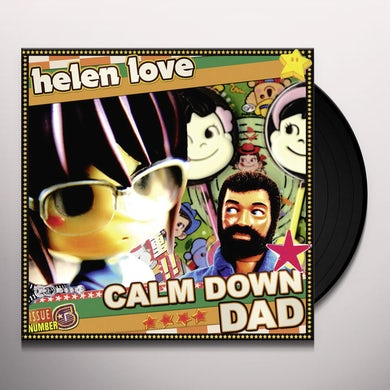 Helen Love CALM DOWN DAD Vinyl Record