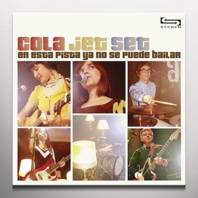 Cola Jet Set EN ESTA PISTA YA NO SE PUEDE BAILAR Vinyl Record