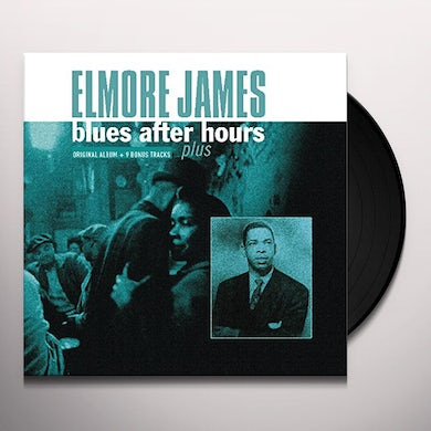 BLUES AFTER HOURS PLUS + 9 BONUS TRACKS Vinyl Record
