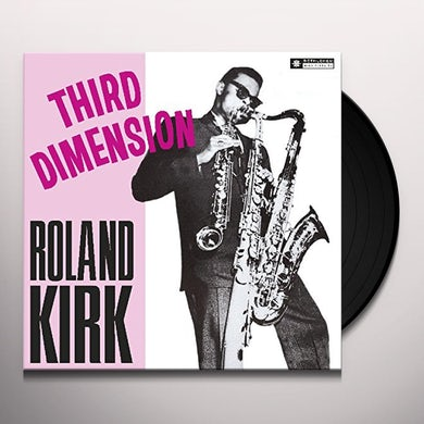 Roland Kirk THIRD DIMESNION / TRIPLE THREAT Vinyl Record