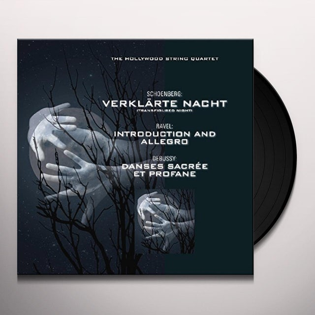 Hollywood String Quartet VERKLARTE NACHT / INTRODUCTION / DANSES Vinyl Record