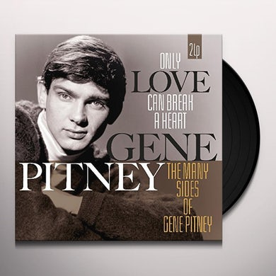 Gene Pitney ONLY LOVE CAN BREAK A HEART / MANY SIDES OF GENE Vinyl Record