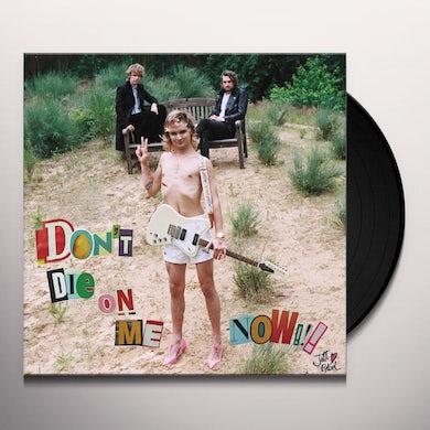 Jett Rebel DON'T DIE ON ME NOW Vinyl Record