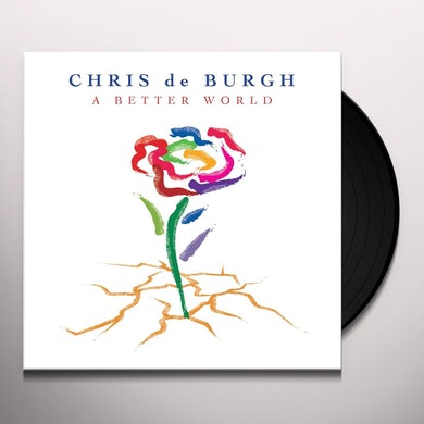 Chris De Burgh BETTER WORLD Vinyl Record
