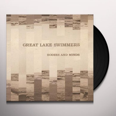 Great Lake Swimmers Bodies and minds Vinyl Record
