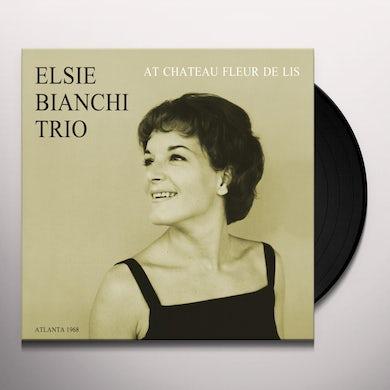 Elsie Bianchi Trio AT CHATEAU FLEUR DE LIS Vinyl Record