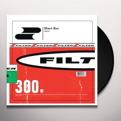 Filter SHORT BUS Vinyl Record