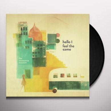 Innocence Mission HELLO I FEEL THE SAME Vinyl Record