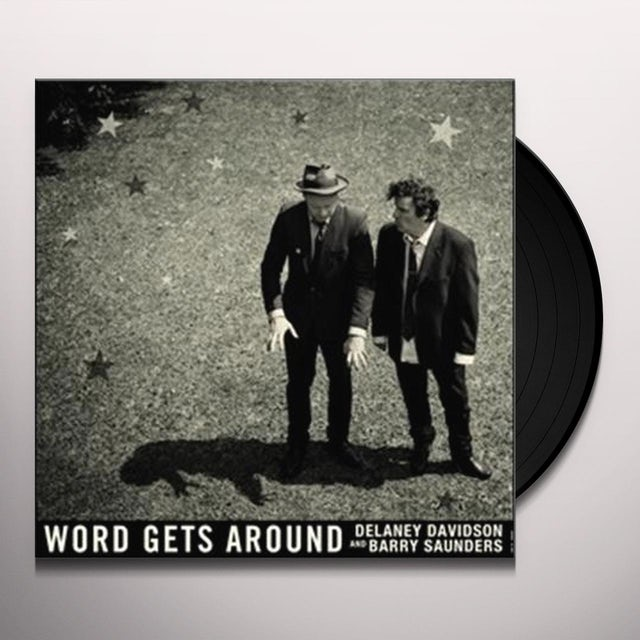 Delaney Davidson / Barry Saunders WORD GETS AROUND Vinyl Record